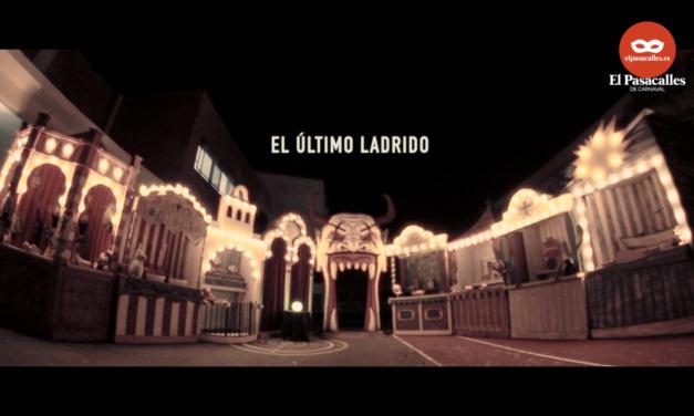 'El último ladrido'. Especial de la comparsa de Martínez Ares en El Pasacalles